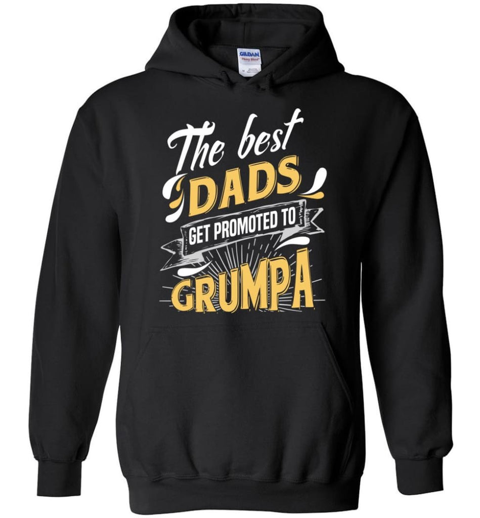 Best Dads Get Promoted To Grumpa Christmas Gift for Grandpa Hoodie - Black / M