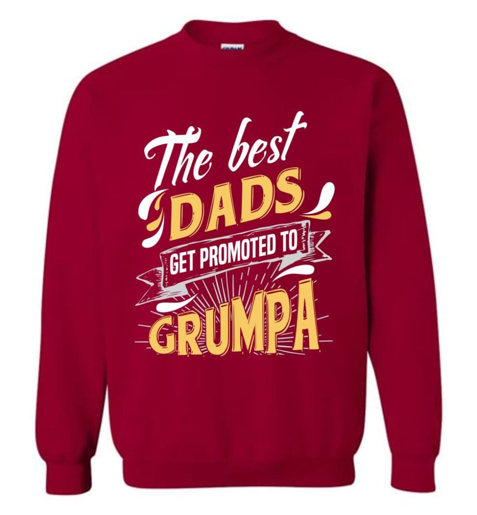 Best Dads Get Promoted To Grumpa Christmas Gift for Grandpa Sweatshirt - Cardinal Red / M
