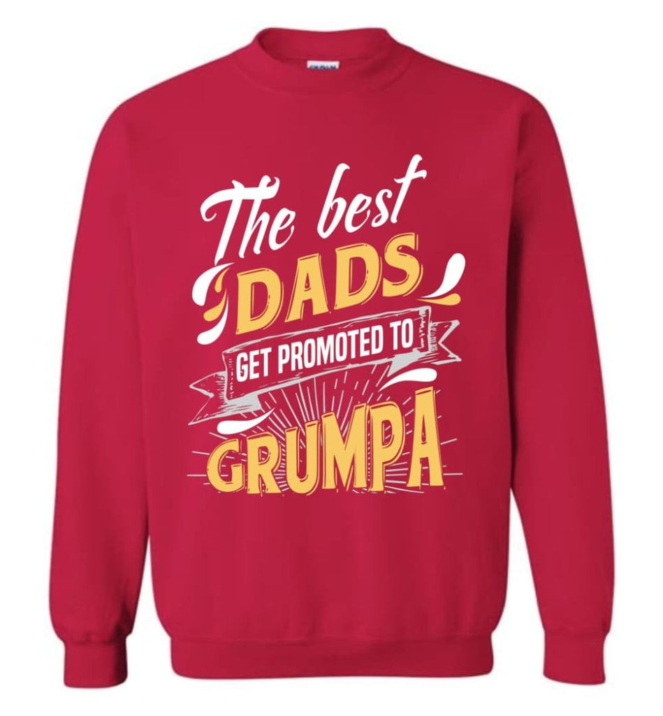 Best Dads Get Promoted To Grumpa Christmas Gift for Grandpa Sweatshirt - Cherry Red / M