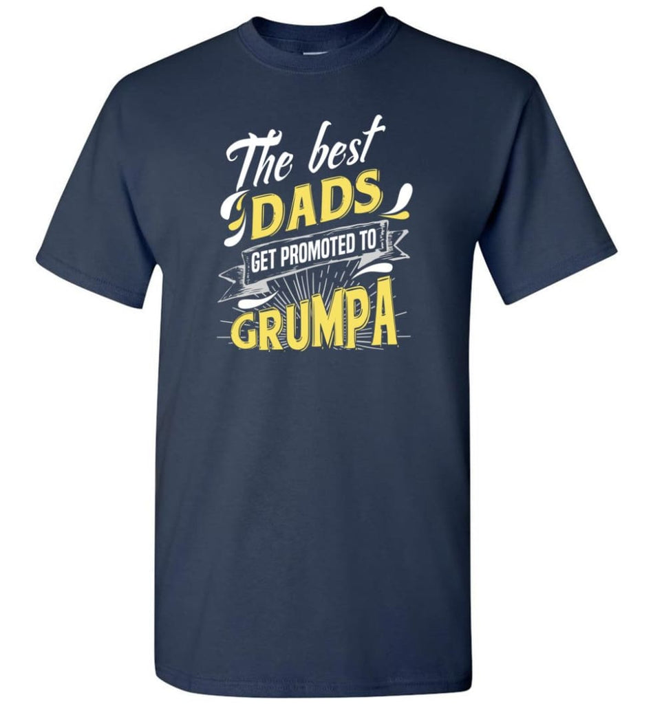 Best Dads Get Promoted To Grumpa Christmas Gift for Grandpa T-Shirt - Navy / S