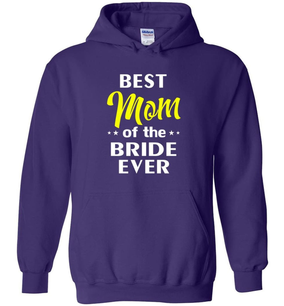 Best Mom Of The Bride Ever - Hoodie - Purple / M