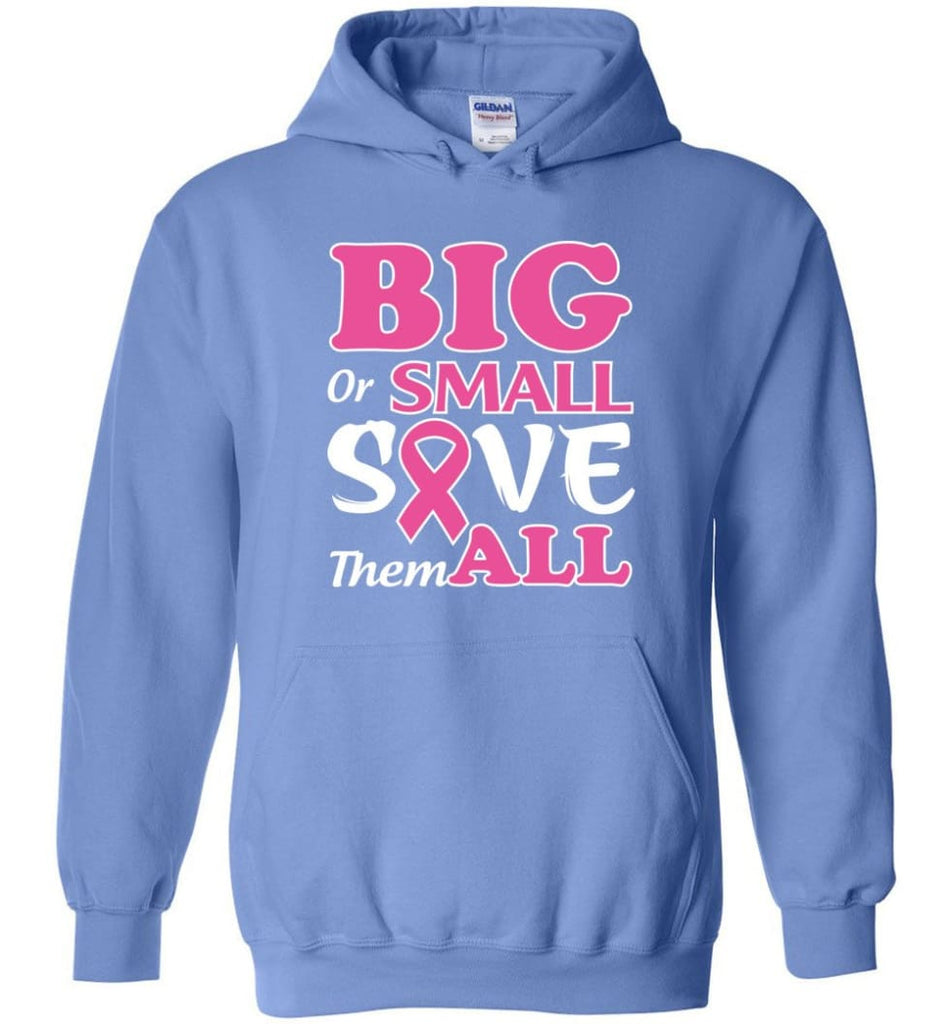 Big Or Small Save Them All Hoodie - Carolina Blue / M