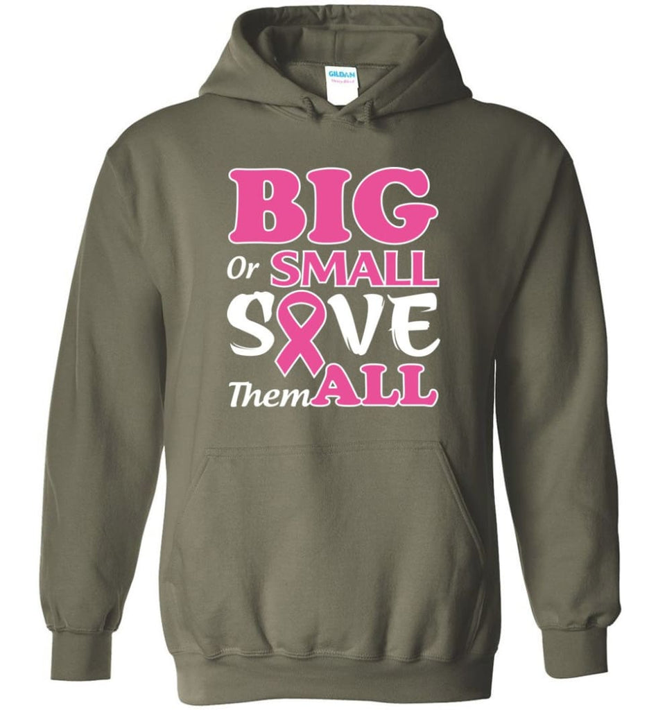 Big Or Small Save Them All Hoodie - Military Green / M
