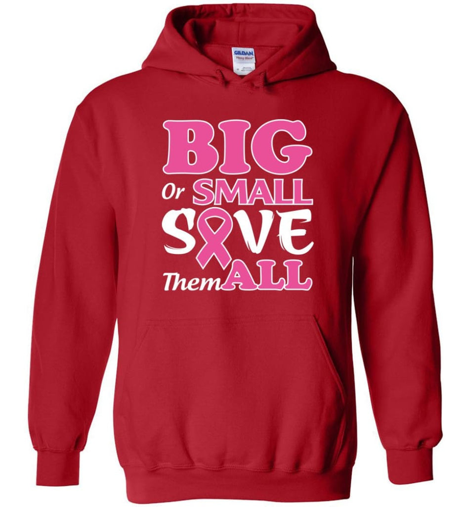 Big Or Small Save Them All Hoodie - Red / M