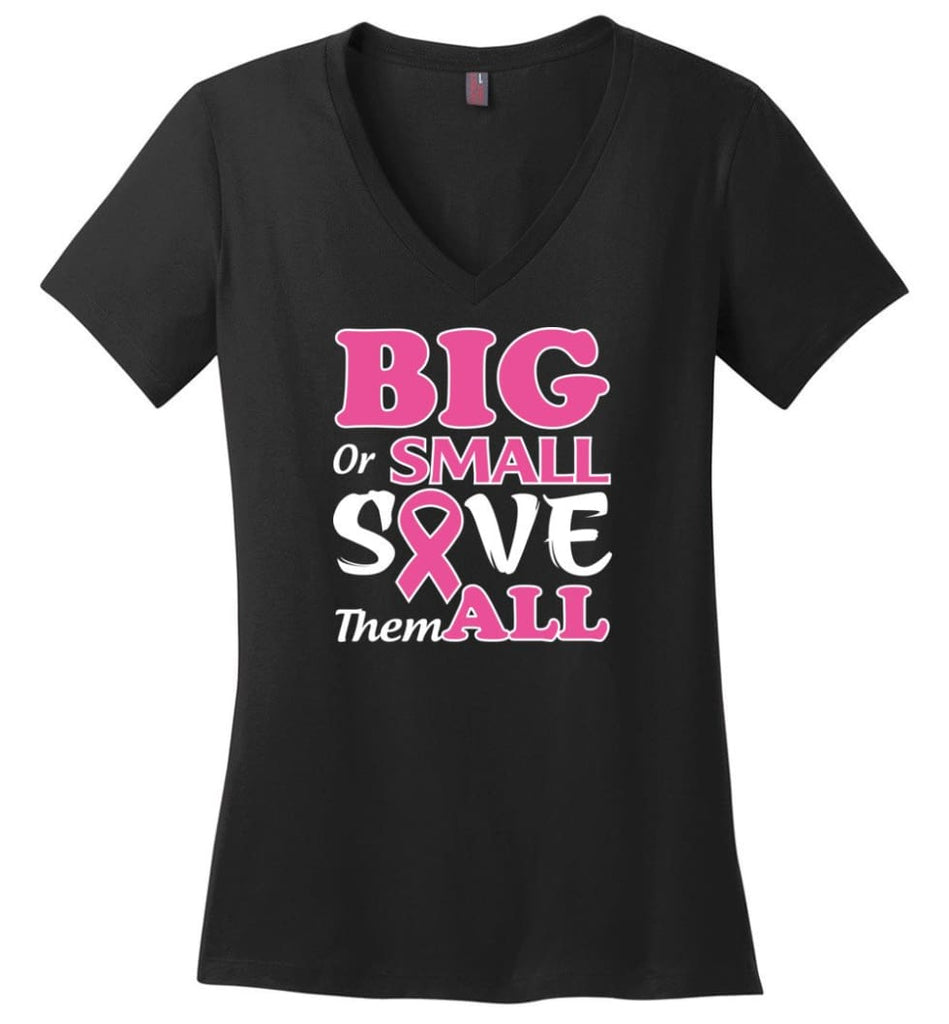 Big Or Small Save Them All Ladies V-Neck - Black / M