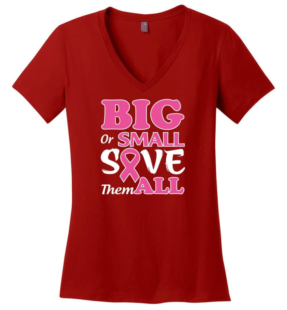 Big Or Small Save Them All Ladies V-Neck - Red / M