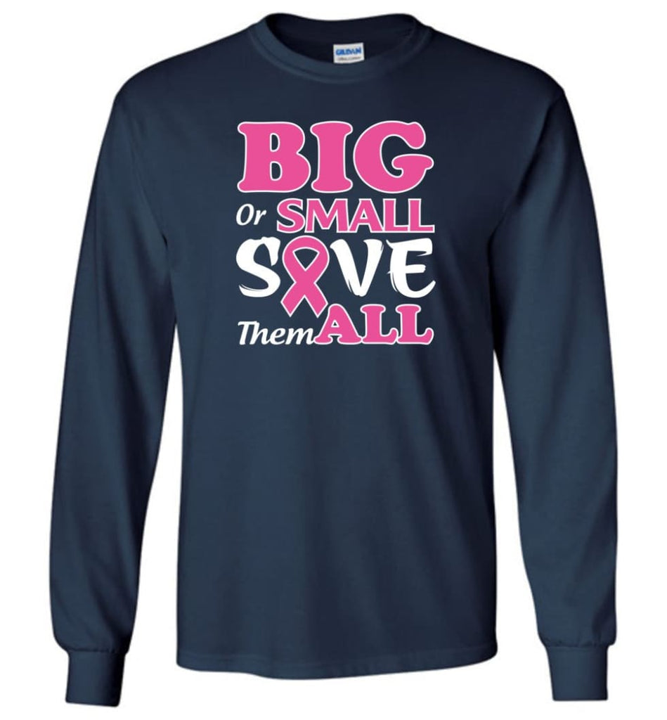 Big Or Small Save Them All Long Sleeve T-Shirt - Navy / M