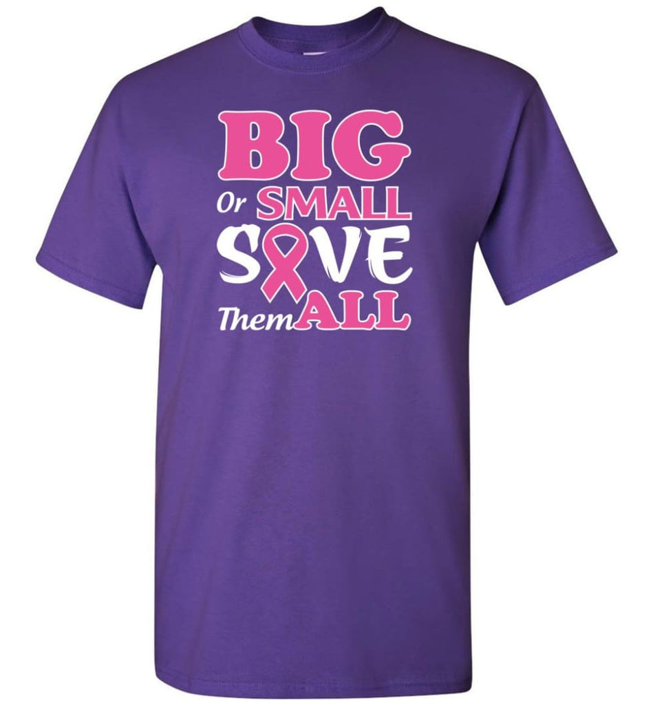 Big Or Small Save Them All T-Shirt - Purple / S