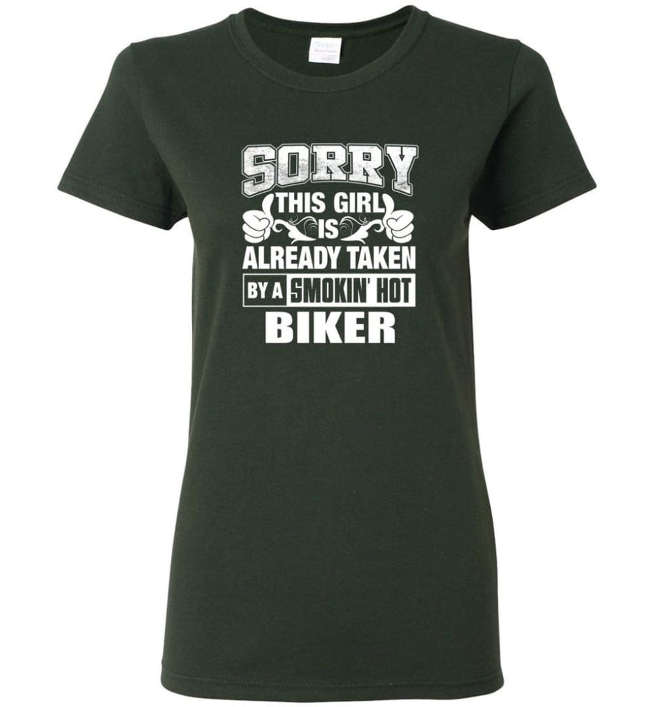 BIKER Shirt Sorry This Girl Is Already Taken By A Smokin' Hot Women Tee - Forest Green / M - 6
