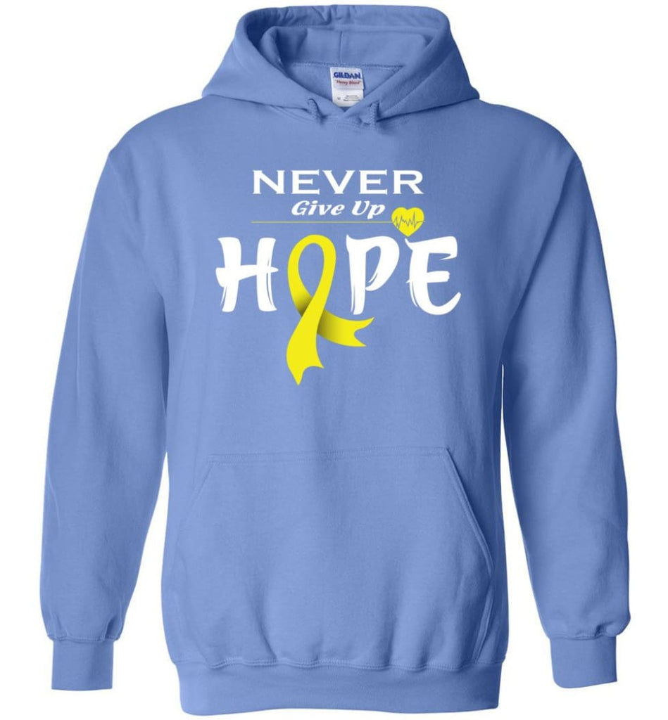 Bladder Cancer Awareness Never Give Up Hope Hoodie - Carolina Blue / M