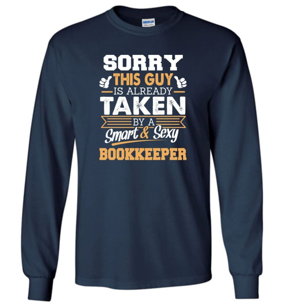 Bookkeeper Shirt Cool Gift for Boyfriend Husband or Lover - Long Sleeve T-Shirt - Navy / M