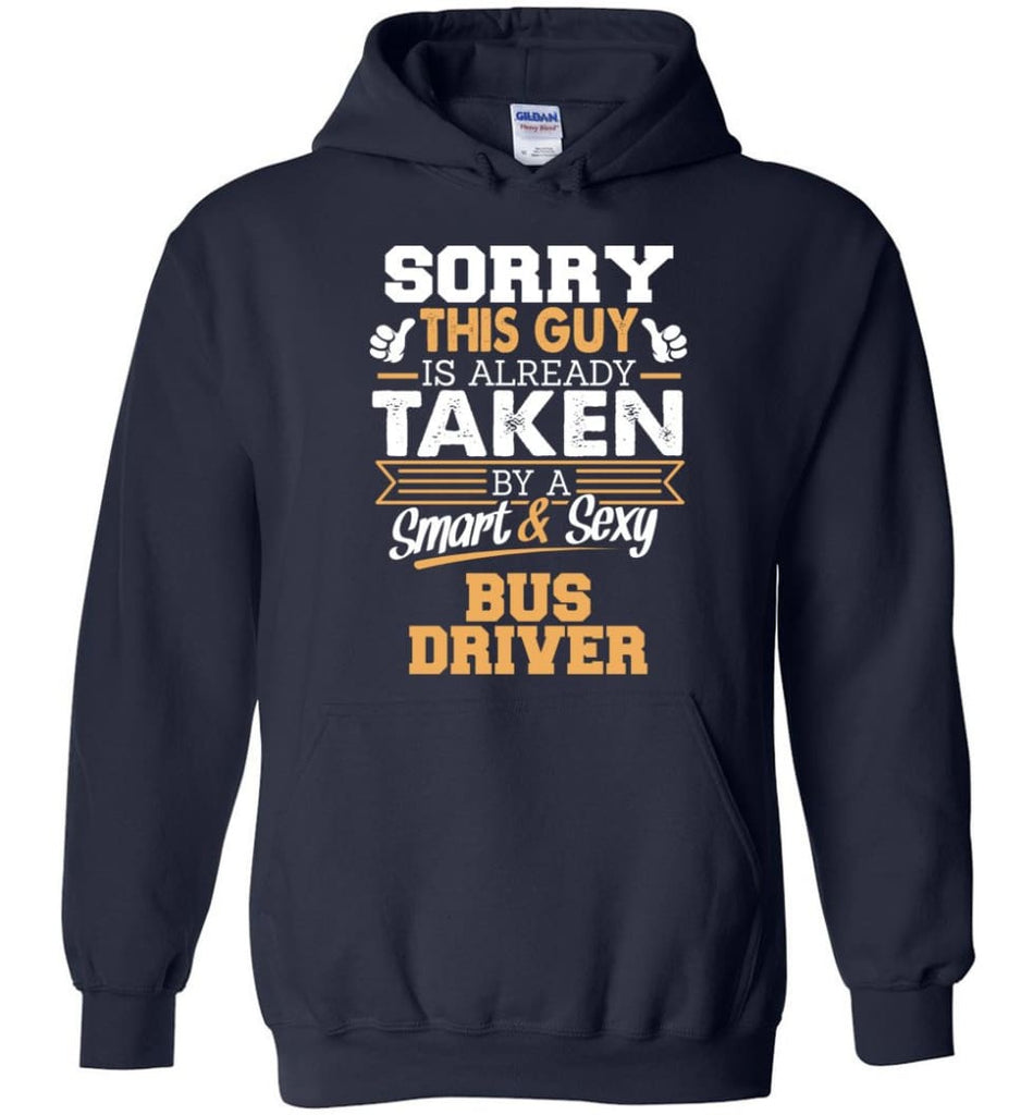 Bus Driver Shirt Cool Gift for Boyfriend Husband or Lover - Hoodie - Navy / M