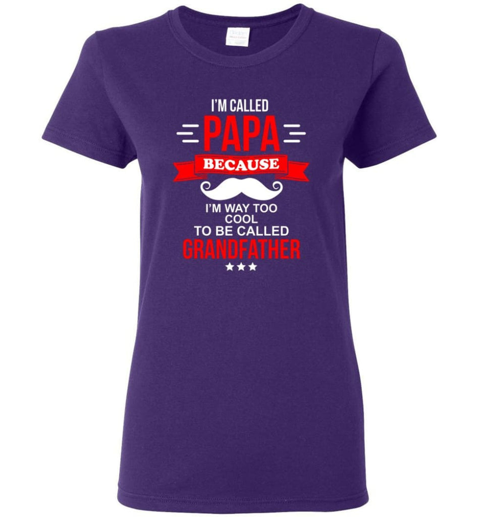 Called Papa Shirt Top Best Shirt For Farther's Day Women Tee - Purple / M
