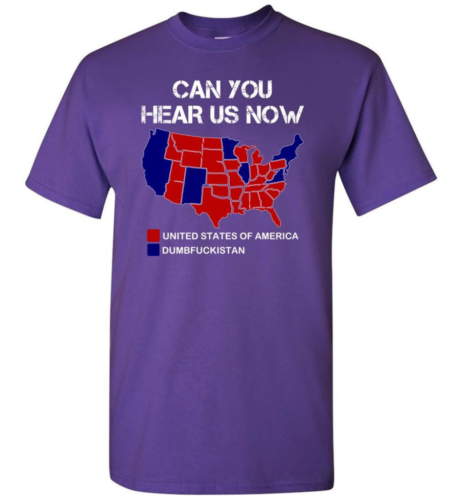 Can You Hear Us Now Shirt Funny Election 2016 Map - Short Sleeve T-Shirt - Purple / S
