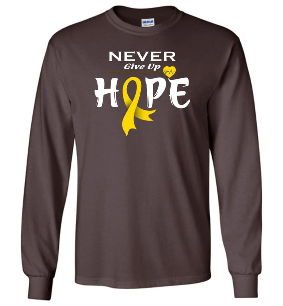 Chilhood Cancer Awareness Never Give Up Hope Long Sleeve T-Shirt - Dark Chocolate / M