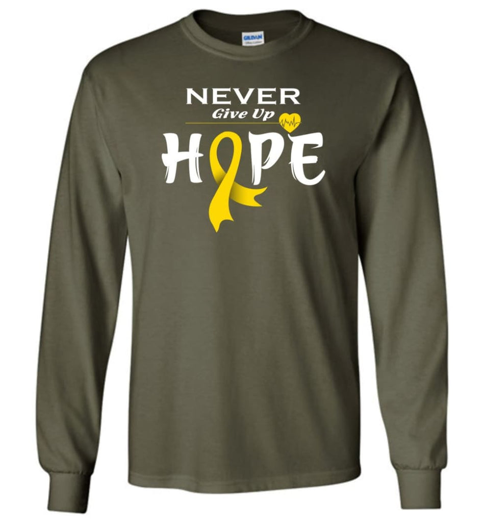 Chilhood Cancer Awareness Never Give Up Hope Long Sleeve T-Shirt - Military Green / M