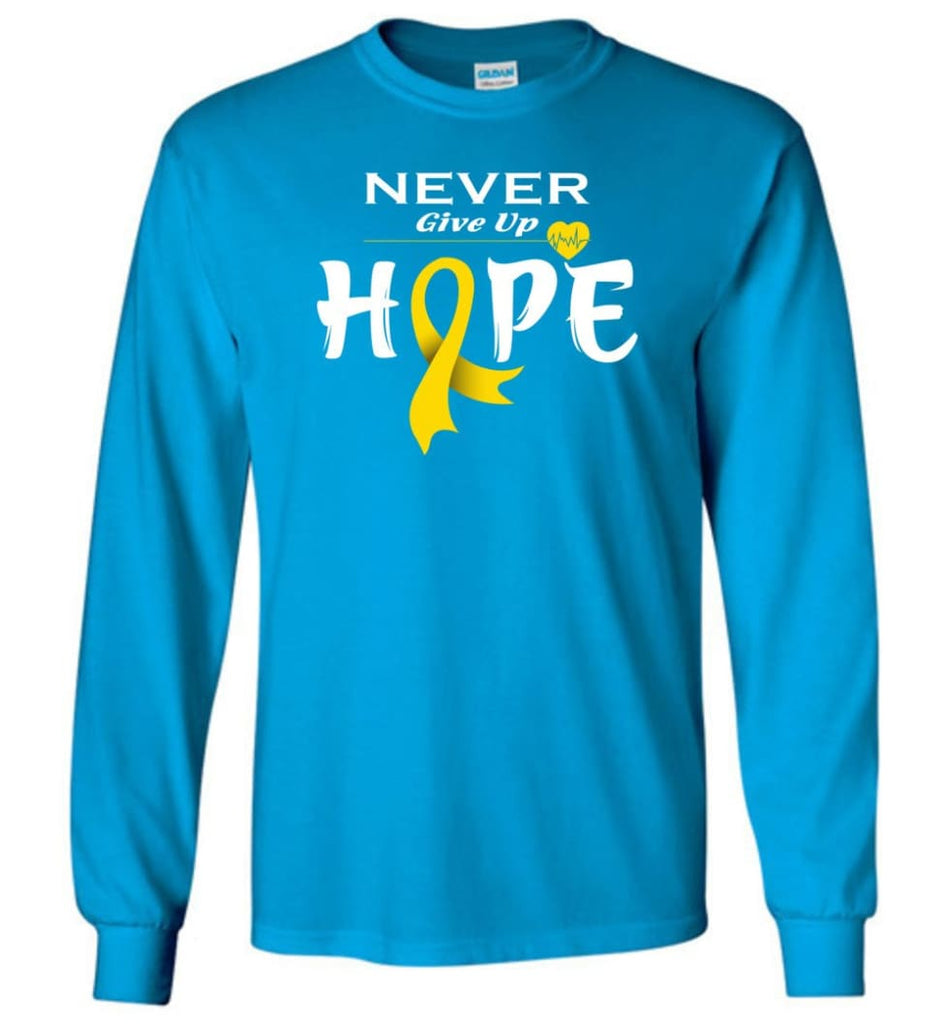 Chilhood Cancer Awareness Never Give Up Hope Long Sleeve T-Shirt - Sapphire / M