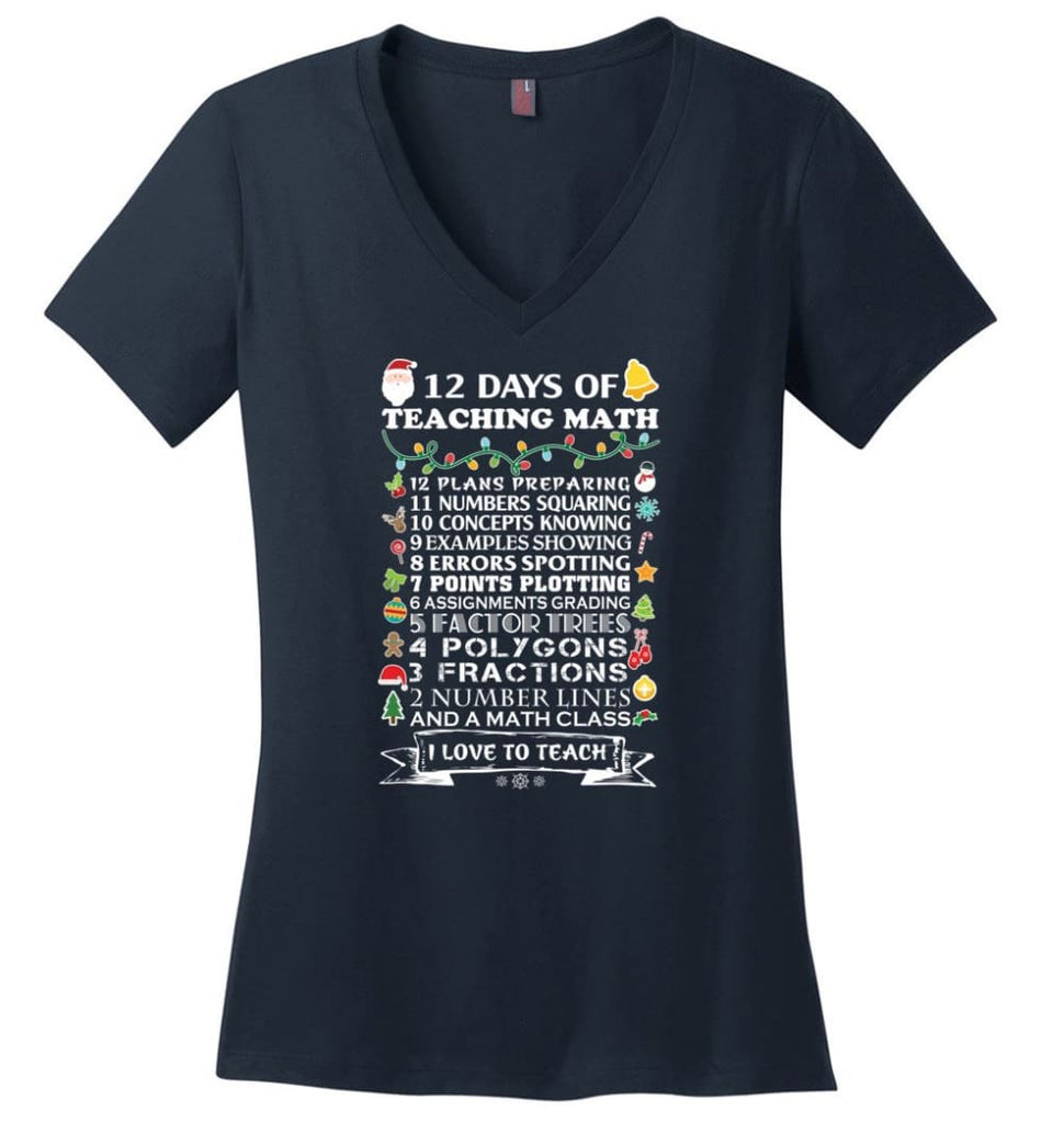 Christmas Gifts For Math Teachers 12 Days of Teaching Math Ladies V-Neck - Navy / M