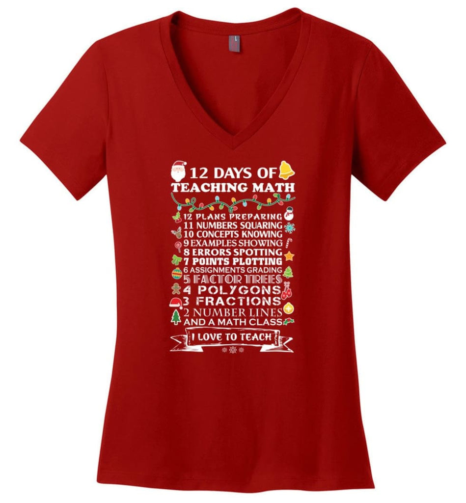 Christmas Gifts For Math Teachers 12 Days of Teaching Math Ladies V-Neck - Red / M