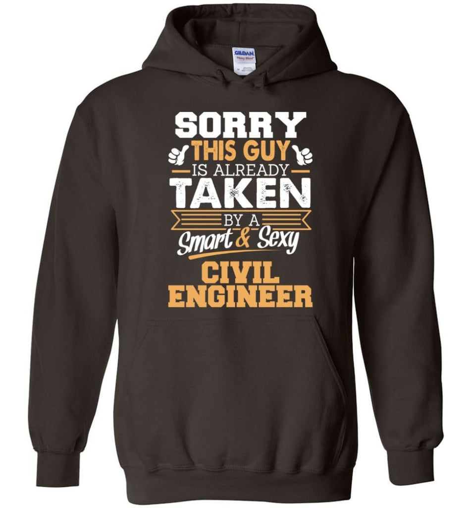 Civil Engineer Shirt Cool Gift for Boyfriend Husband or Lover - Hoodie - Dark Chocolate / M