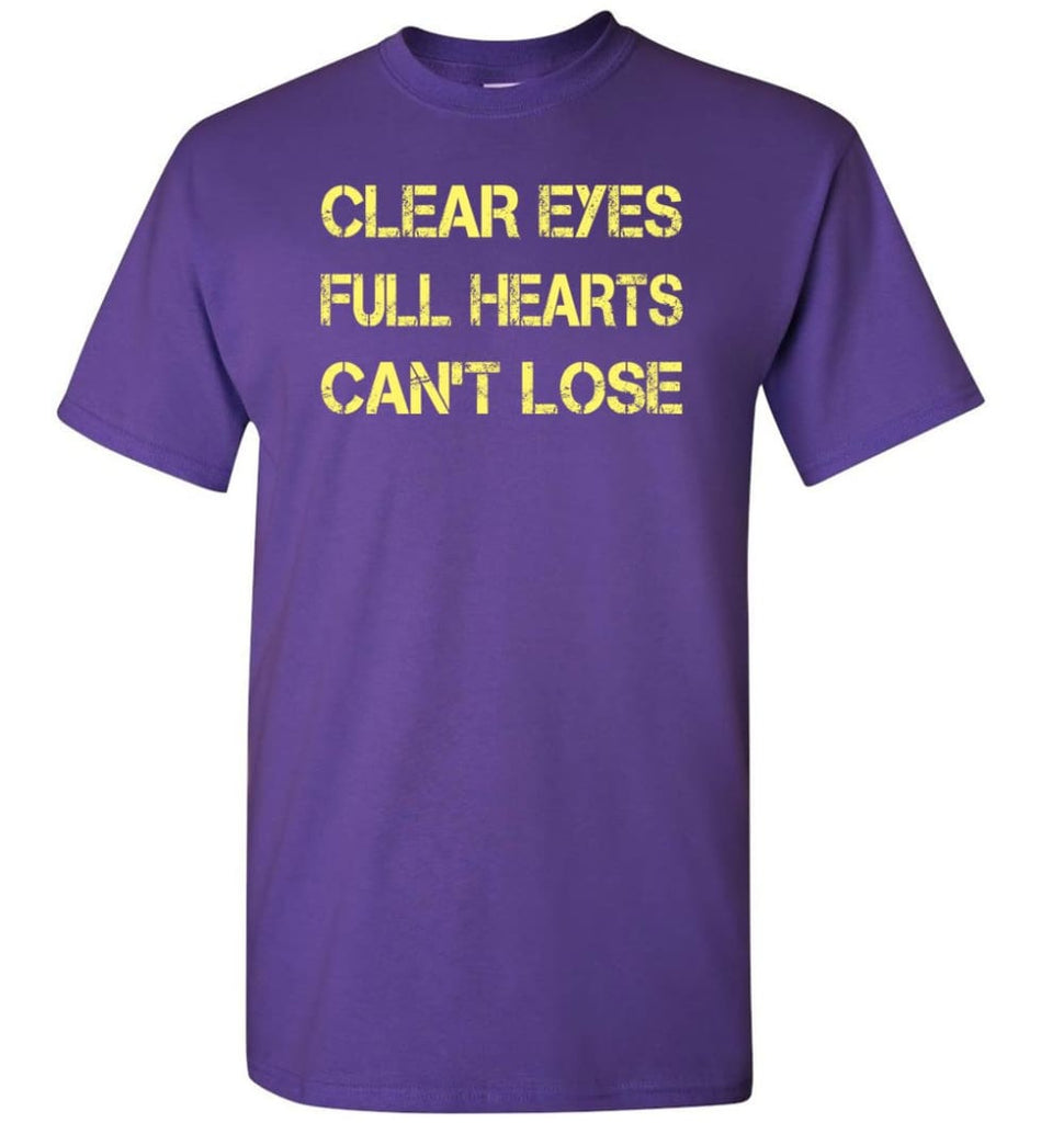 Clear Eyes Full Hearts Can't Lose - Short Sleeve T-Shirt - Purple / S
