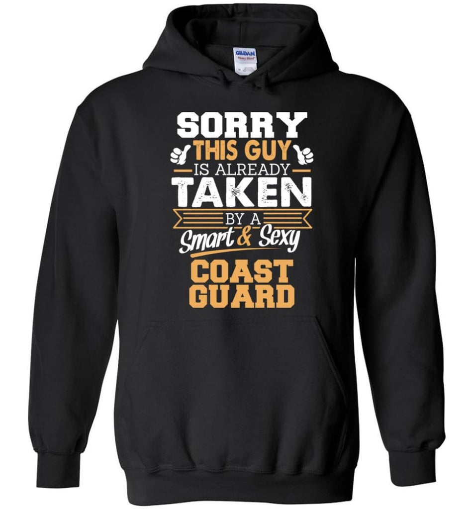 Coast Guard Shirt Cool Gift for Boyfriend Husband or Lover - Hoodie - Black / M