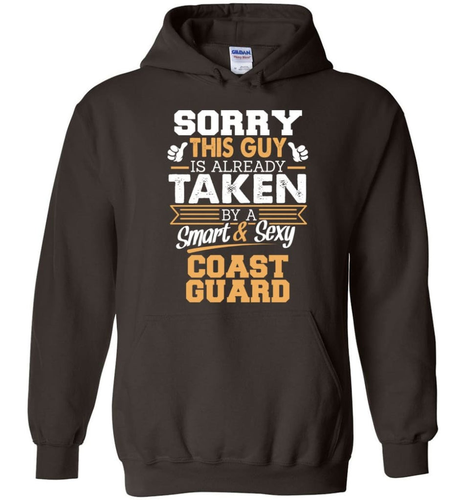 Coast Guard Shirt Cool Gift for Boyfriend Husband or Lover - Hoodie - Dark Chocolate / M