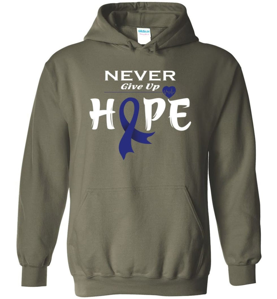 Colon Cancer Awareness Never Give Up Hope Hoodie - Military Green / M