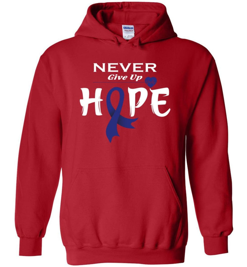 Colon Cancer Awareness Never Give Up Hope Hoodie - Red / M