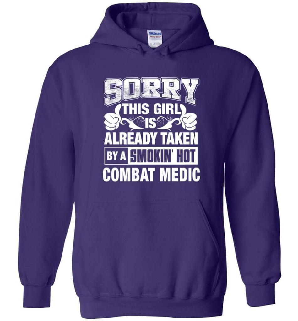 Combat Medic Shirt Sorry This Girl Is Already Taken By A Smokin' Hot - Hoodie - Purple / M