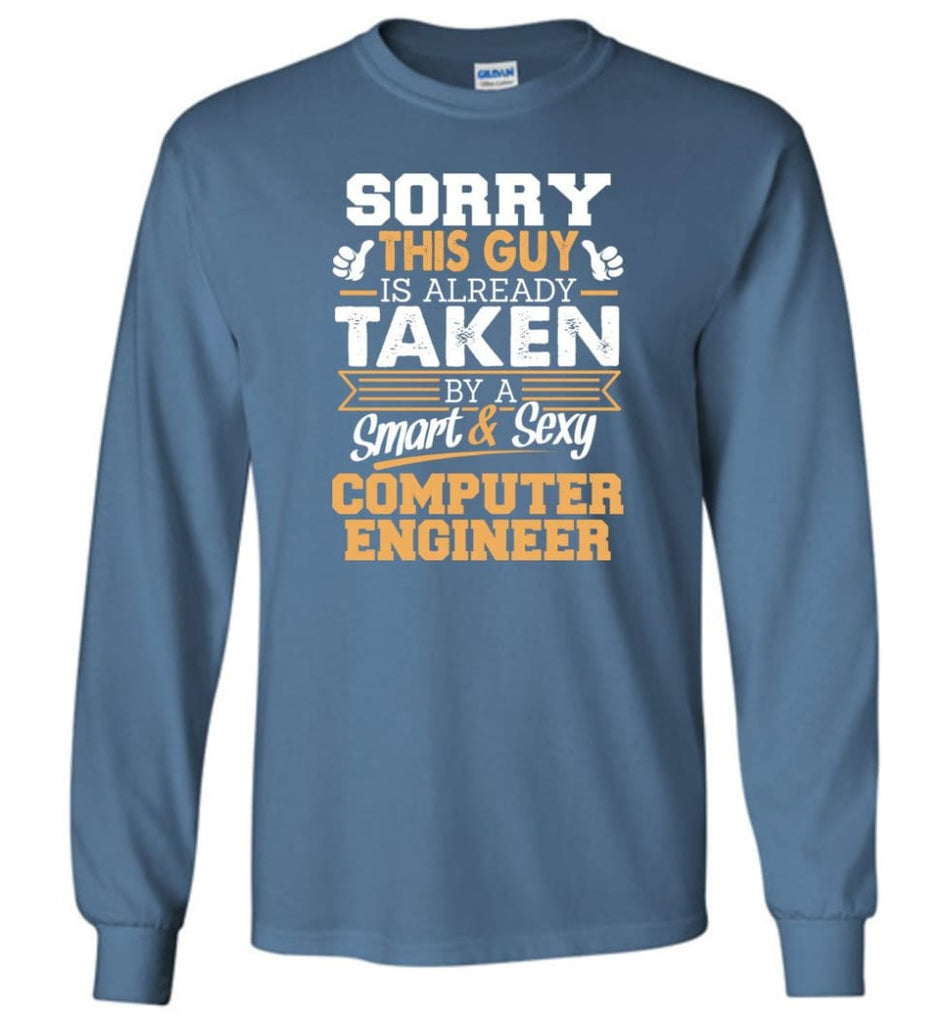 Computer Engineer Shirt Cool Gift for Boyfriend Husband or Lover Long Sleeve T-Shirt - Indigo Blue / M