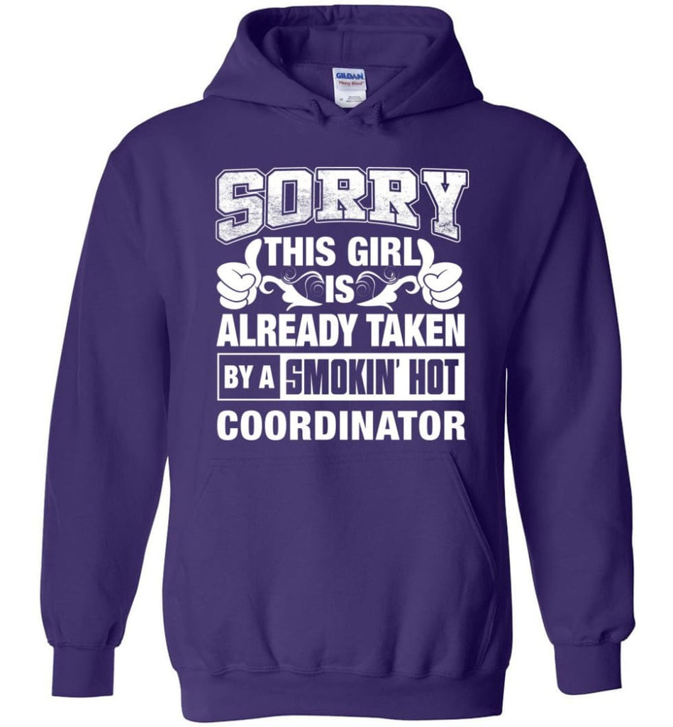 COORDINATOR Shirt Sorry This Girl Is Already Taken By A Smokin' Hot - Hoodie - Purple / M