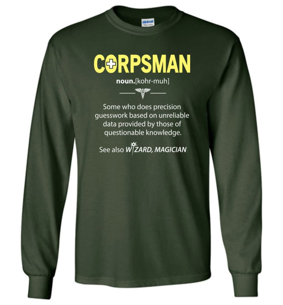 Corpsman Definition - Long Sleeve T-Shirt - Forest Green / M