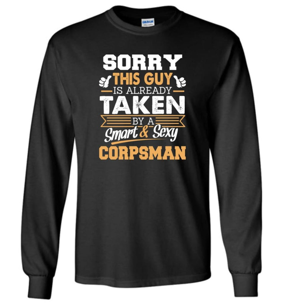 Corpsman Shirt Cool Gift for Boyfriend Husband or Lover - Long Sleeve T-Shirt - Black / M