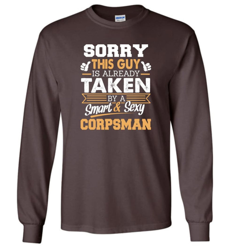 Corpsman Shirt Cool Gift for Boyfriend Husband or Lover - Long Sleeve T-Shirt - Dark Chocolate / M