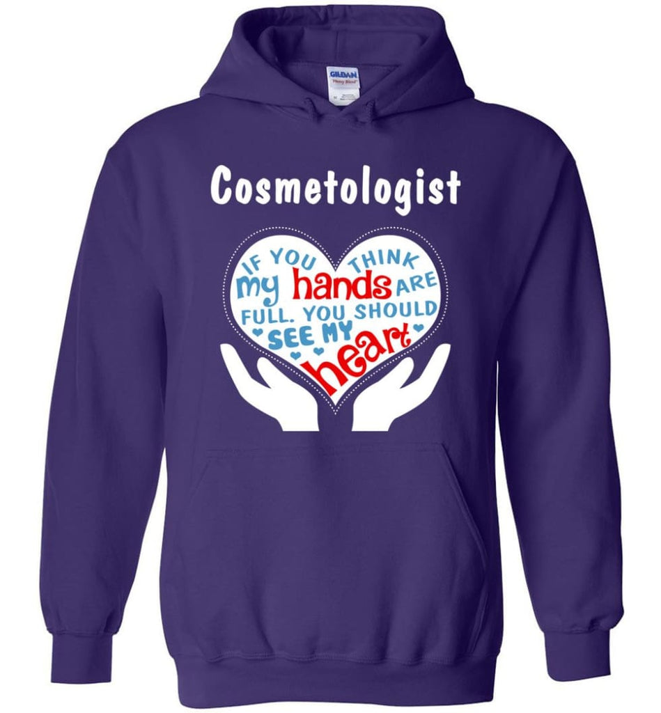 Cosmetologist Gift You Should See My Heart - Hoodie - Purple / M