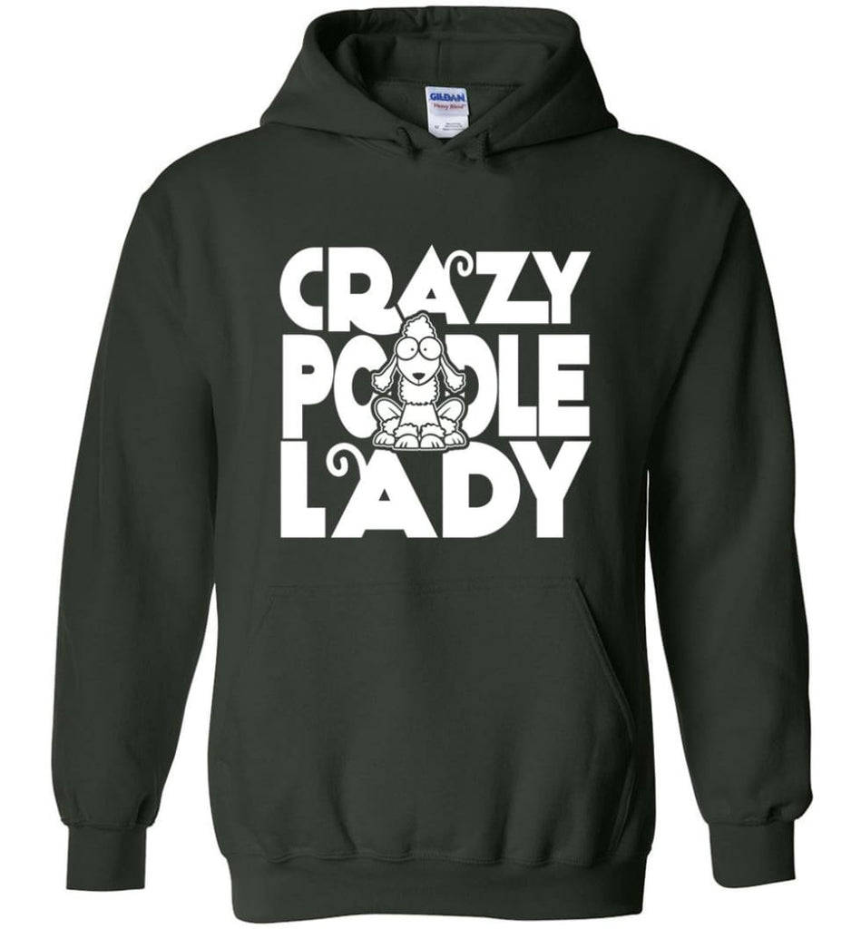 Crazy Poodle Lady Sweater Funny Dog Poodle sweatshirt for Women - Hoodie - Forest Green / M