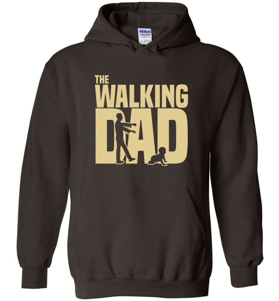 Dad Gift Shirt For Father's Day The Walking Dad Hoodie - Dark Chocolate / M