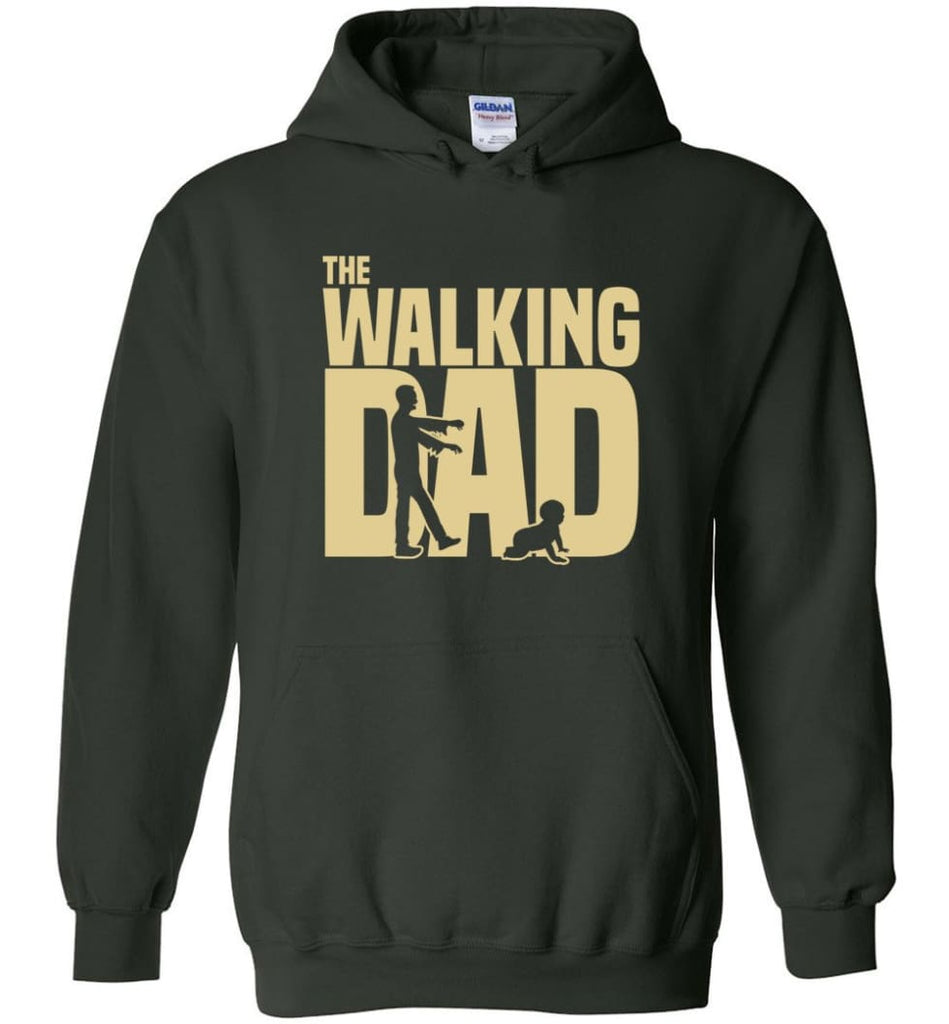 Dad Gift Shirt For Father's Day The Walking Dad Hoodie - Forest Green / M