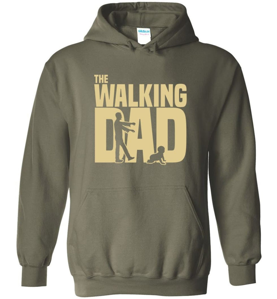 Dad Gift Shirt For Father's Day The Walking Dad Hoodie - Military Green / M