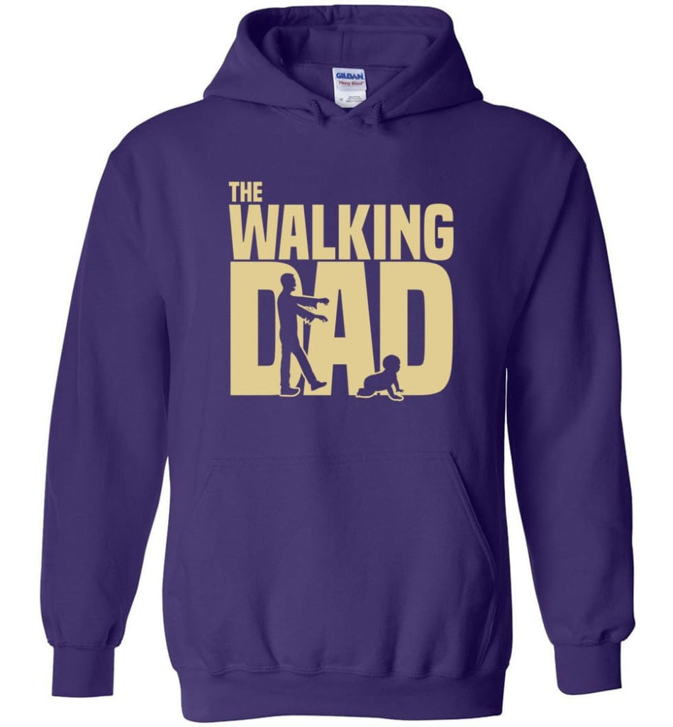 Dad Gift Shirt For Father's Day The Walking Dad Hoodie - Purple / M