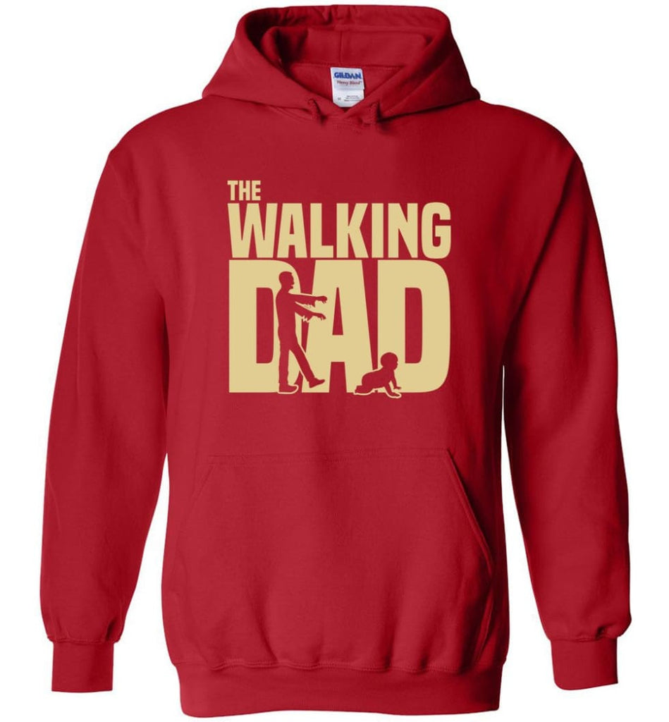 Dad Gift Shirt For Father's Day The Walking Dad Hoodie - Red / M