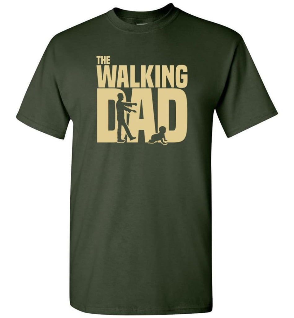 Dad Gift Shirt For Father's Day The Walking Dad - Short Sleeve T-Shirt - Forest Green / S