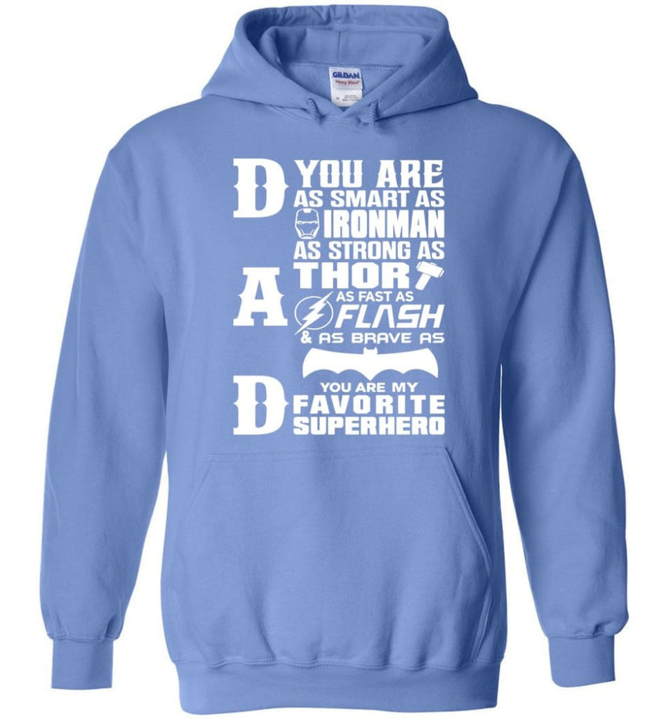 Dad Our Favourite Superhero Funny Fathers Day Shirt Hoodie - Carolina Blue / M