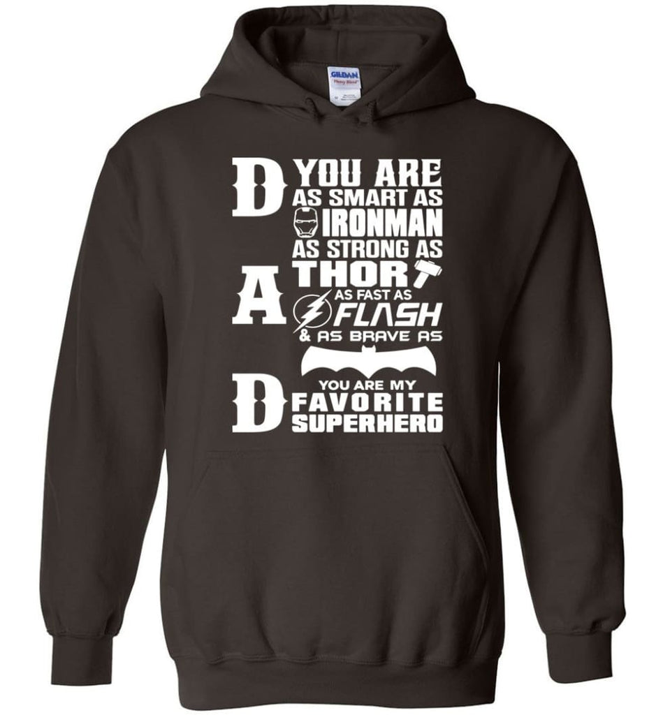 Dad Our Favourite Superhero Funny Fathers Day Shirt Hoodie - Dark Chocolate / M