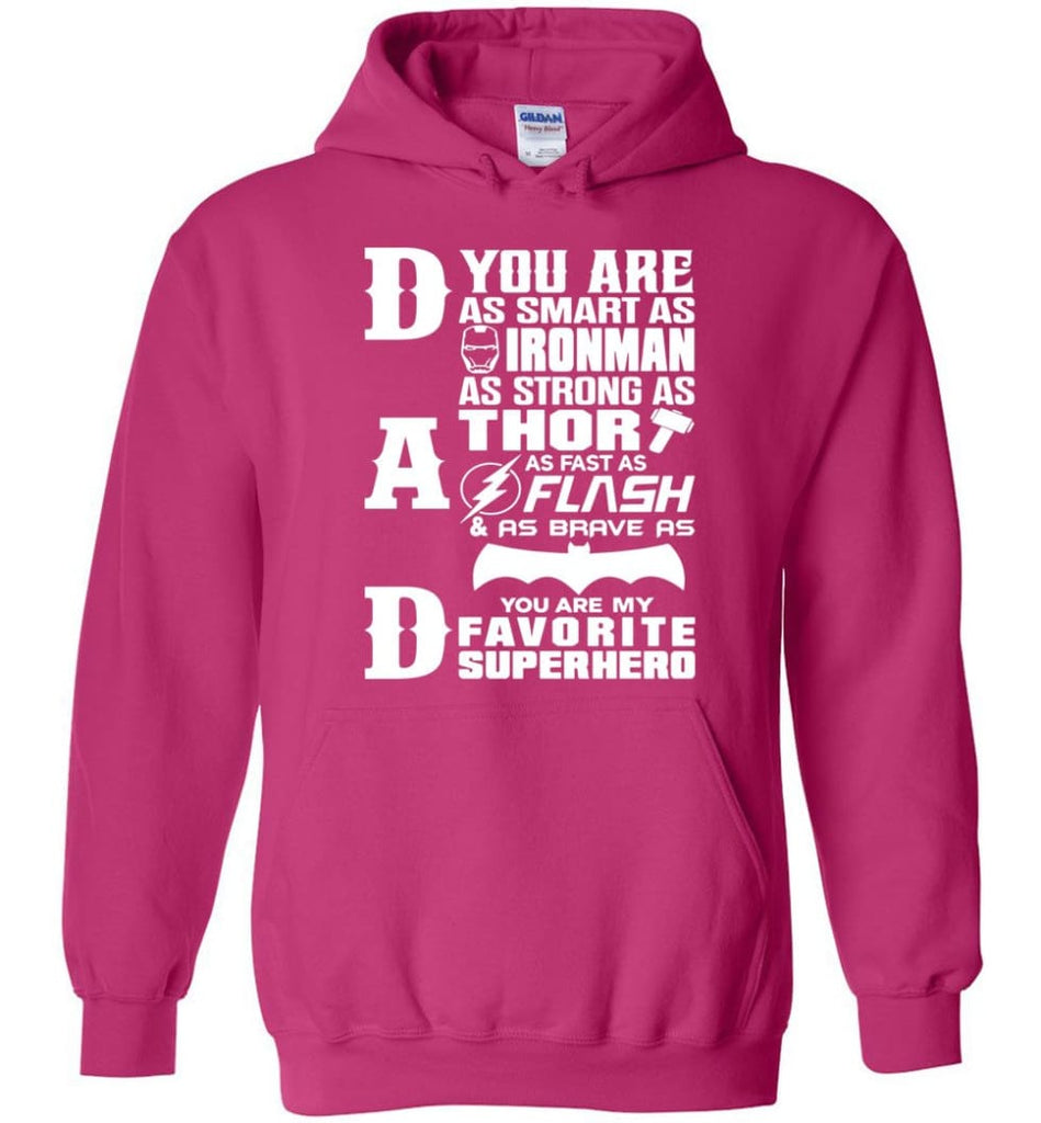 Dad Our Favourite Superhero Funny Fathers Day Shirt Hoodie - Heliconia / M
