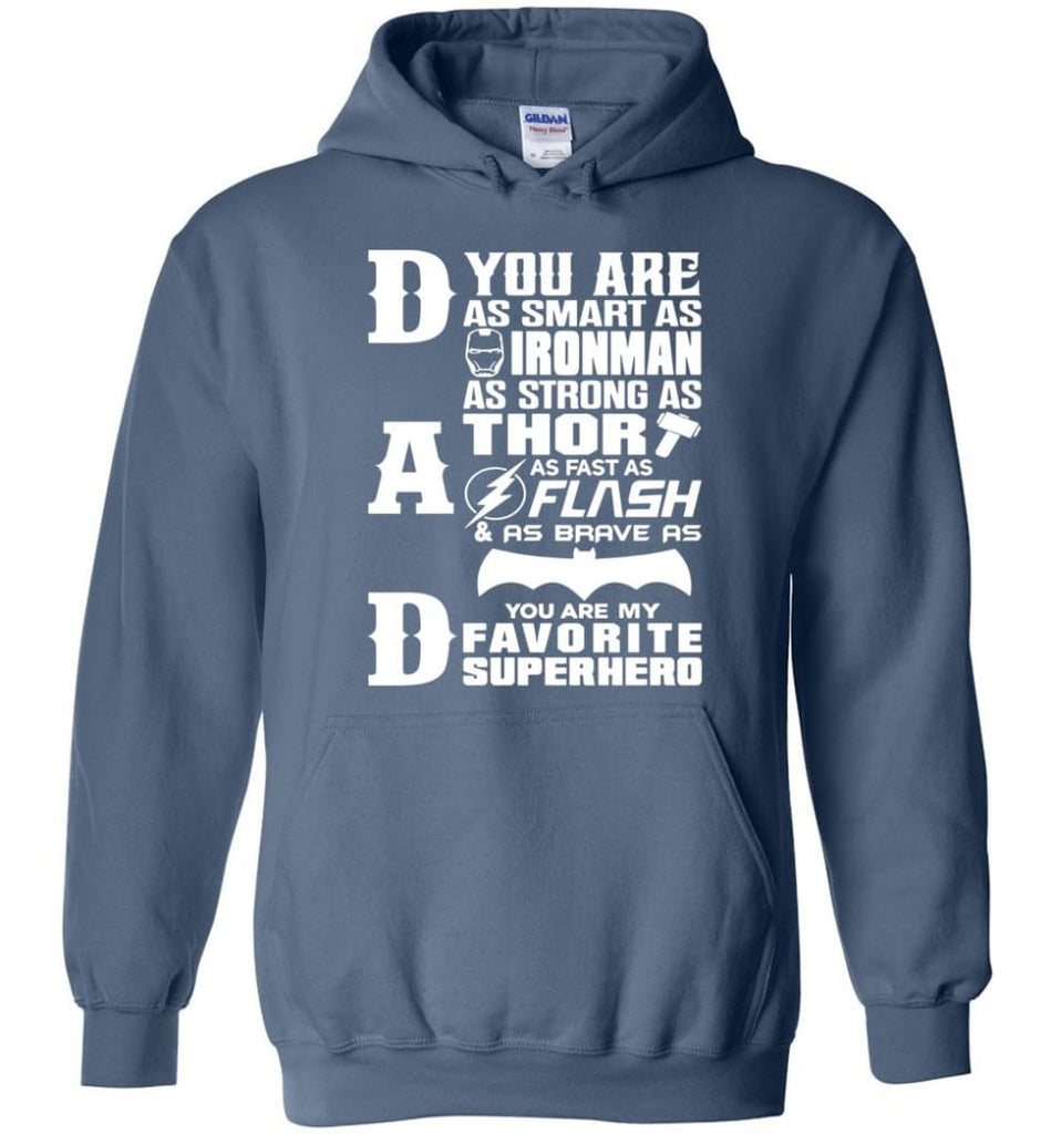 Dad Our Favourite Superhero Funny Fathers Day Shirt Hoodie - Indigo Blue / M