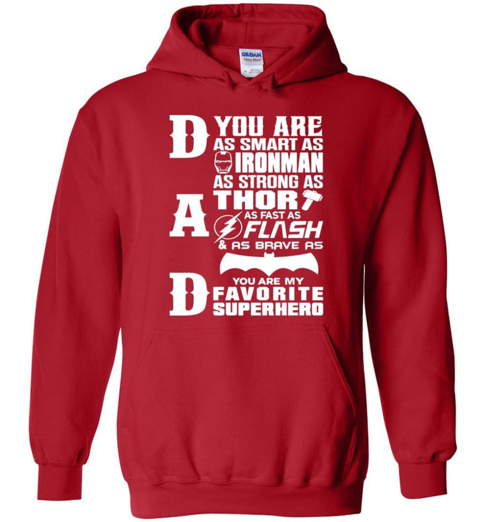 Dad Our Favourite Superhero Funny Fathers Day Shirt Hoodie - Red / M