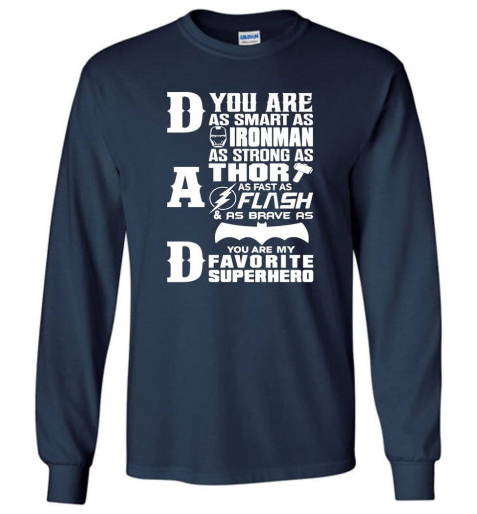 Dad Our Favourite Superhero Funny Fathers Day Shirt Long Sleeve - Navy / M
