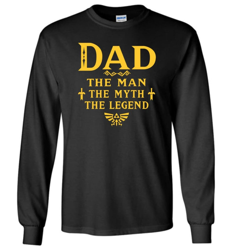 Dad The Man Myth The Legend Christmas Gift For Dad Father Long Sleeve - Black / M